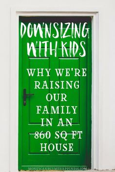 Want to simplify your life? So did we! So we're downsizing our family home and plan on raising our 2 boys in a small house. Less clutter and room for mess. More money for fun!