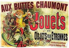"No friends room is complete with this famous poster! Vintage French Advertising Poster Aux Buttes Chaumont Jouets Jules Cheret (as seen on ""Friends"" TV show)"