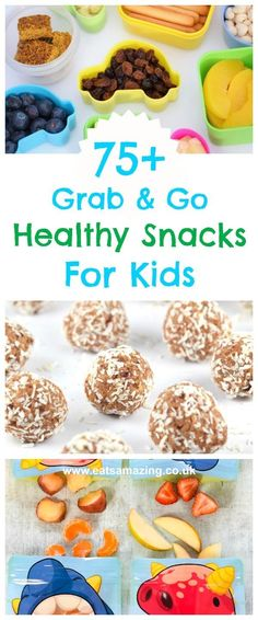 Over 75 healthy snacks for kids - easy quick and perfect for on the go. Great for packed lunches and after school snacks too! - Eats Amazing UK