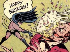 This is how Batman says Happy Birthday! - Batman Funny - Funny Batman Meme - - This is how Batman says Happy Birthday! The post This is how Batman says Happy Birthday! appeared first on Gag Dad. Birthday Greetings, Birthday Wishes, Birthday Cards, Happy Birthday, Geek Birthday, Funny Birthday, Batman Birthday Meme, Batman Party, Illustration Photo