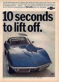 """""""10 seconds to lift off."""" The car choice of astronauts. Corvette C3 ad"""