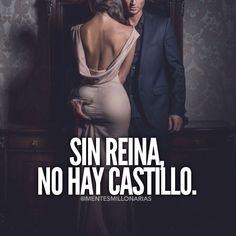 Y yo soy la unica Reina a quien le puso Castillo