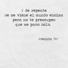 Inspirational Phrases, Motivational Phrases, Mood Quotes, True Quotes, Cute Spanish Quotes, Words Can Hurt, Sad Texts, Postive Quotes, Pretty Quotes