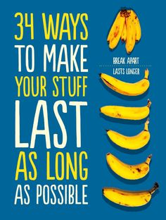 Extend the life of everyday items to save $ and time. 34 Ways To Make Your Stuff Last As Long As Possible via Buzzfeed