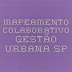 Mapeamento Colaborativo - Gestão Urbana SP