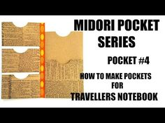 Midori Pocket Series Pocket #4 +ANNOUNCEMENT!!! How to make Pocket Inserts for Travellers Notebooks - YouTube