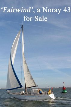 'Fairwind', a Noray is a bluewater sailboat built in 1981 to a high standard. The asking price has just been much reduced by her current owner. Used Sailboats For Sale, Sailboat Cruises, Gta, Sailing Ships, Sailboat, Tall Ships