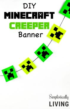 DIY Minecraft Creeper Banner Simplistically Living