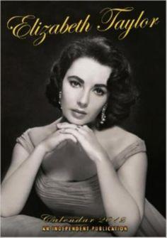 Elizabeth Taylor Calendar 2014 A UK Independent Publication