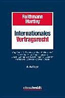 Internationales Vertragsrecht : Das internationale Privatrecht der Schuldverträge / Herausgegeben von Christoph Reithmann und Dieter Martiny.    8. neu bearbeitete Aufl.     Otto Schmidt, 2015
