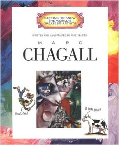 Marc Chagall (Getting to Know the World's Greatest Artists): Mike Venezia, Book, Art