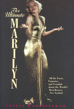 The Ultimate Marilyn By Ernest Cunningham Monroe Booksmarylin