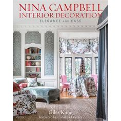 Booktopia has Nina Campbell Interior Decoration, Elegance and Ease by Giles Kime. Buy a discounted Hardcover of Nina Campbell Interior Decoration online from Australia's leading online bookstore. Nina Campbell, Interior Design Books, Interior Decorating, Room Interior, Decorating Tips, Isabel Lopez, English Interior, Traditional Interior, Contemporary Interior