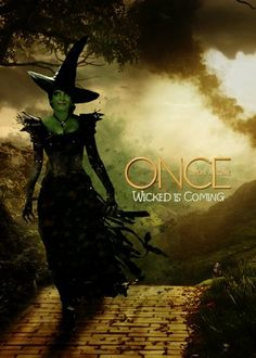 Once Upon A Time Wicked is Coming!