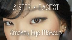 EASIEST 3 STEP SMOKEY EYE MAKEUP TUTORIAL - Monolids 2015