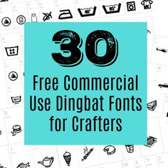 List of 30 free commercial use dingbat (symbol) fonts for crafters. Great for Silhouette Cameo or Cricut Explore users!