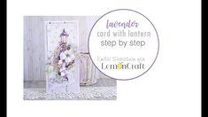 DIY Card with a Lantern / Kartka z Latarnią / Step by step