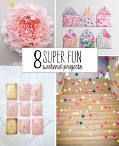8 Super-Fun Weekend Projects!
