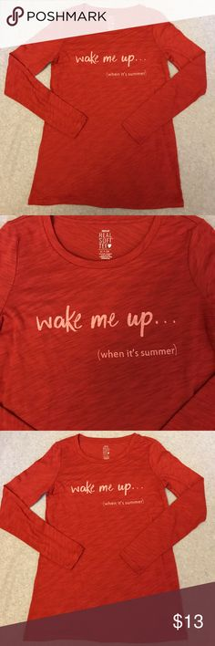 """Aerie """"wake me up when it's summer"""" Soft Tee This long sleeved red Aerie Real Soft Tee has """"wake me up... (when it's summer)"""" in white on the front. It is sheer. Size small. Was worn and washed once. aerie Tops Tees - Long Sleeve"""