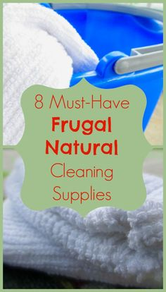 Make Your Own Cleaners! 8 Must-Have Frugal Natural Cleaning Supplies | TheSweetPlantain.com