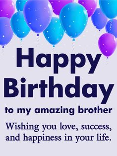 birthday wishes for brother birthday wishes for brother The post birthday wishes for brother & bday appeared first on Happy birthday . Happy Birthday Brother Wishes, Birthday Message For Brother, Brother Birthday Quotes, Happy Birthday Quotes, Funny Birthday, Man Birthday, Birthday Ideas, Sister Birthday, Boyfriend Birthday