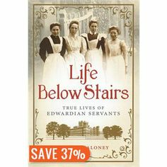 Life Below Stairs: True Lives of Edwardian Servants - A quick read with fun information and anecdotes from upstairs and downstairs. Not all-encompassing by far, but enough to start and includes a comprehensive list of other resources for further reading. #afterdownton #januarybooks