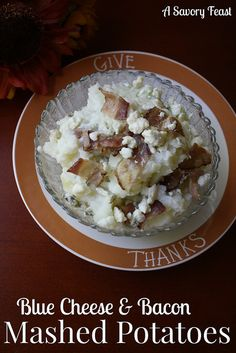 Blue Cheese & Bacon Mashed Potatoes. A perfect side dish for Thanksgiving!