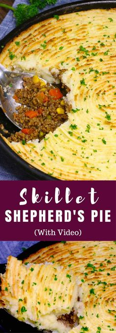 The Best Skillet Shepherd's Pie – Loaded with delicious and flavorful filing of beef, onions, carrots, green beans and corn, then topped with a buttery and creamy mashed potatoes with parmesan cheese. Baked to perfection golden color. An incredible comfort food! #DinnerRecipe. #shepherdspie Video recipe.