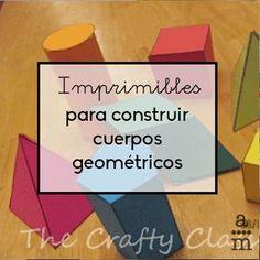 Con estos imprimibles para construir cuerpos geométricos, los estudiantes descubrirán sus principales elementos mientras los fabrican.