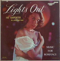 Ike Carpenter - Lights Out (Vinyl, LP, Album) at Discogs