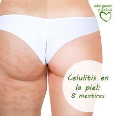 La #celulitis en la #piel es una problema que se ceba en las #mujeres principalmente. Para combatirla (que, desde luego, se puede) debes conocerla bien. Te cuento 8 #mitos que seguro habrás oído en alguna ocasión sobre la celulitis. #Belleza #Salud #Saludable #mentiras