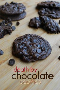Death by Chocolate Cookies. Made with devil's food cake mix, eggs, oil, semisweet chocolate chips, milk chocolate chips, and dark chocolate chips.