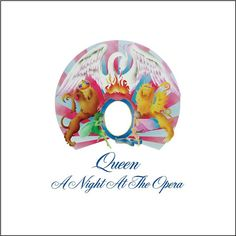 "Track 1 from their fourth album, ""A Night at the Opera"" (UK: EMI; US: Elektra, Composed by Freddie Mercury (Farrokh Bulsara; Queen Album Covers, Music Album Covers, Music Albums, Cd Music, Music Wall, Best Classic Rock, Classic Rock Albums, Freddie Mercury, Rick Astley"