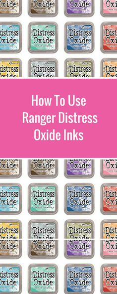 How To Use Ranger Oxide Distress Inks | Creative Scrapbooker Magazine #scrapboking #cardmaking