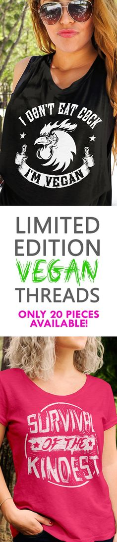 Sick of boring Vegan Slogans Get your hands on these EDGY Vegan threads instead! Available for Men & Women, multiple styles, sizes, and color. T-shirts, tank tops, hoodies, and more!