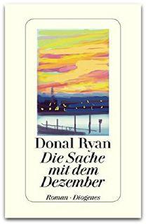 BücherKaffee: Rezension || Die Sache mit dem Dezember | Donal Ry...