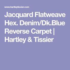 Jacquard Flatweave Hex. Denim/Dk.Blue Reverse Carpet   Hartley & Tissier