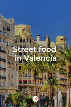 Food Streets Of Valencia - Higher End Eating