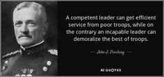 TOP 10 QUOTES BY JOHN J. PERSHING | A-Z Quotes