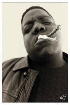 """You're nobody/ 'Til somebody kills you."" - Notorious B.I.G."