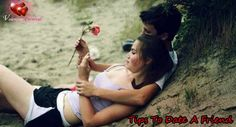 Tips to date a friend can help you immensely if you are planning to step ahead of your so called friendship zone.