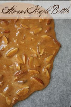 Almond, Cinnamon & Maple Brittle...this will be great for neighbor gifts during the holidays!