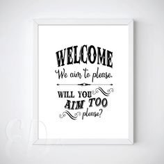 Aim to Please  Bathroom Wall Art Printable   by EnchantedDesigns4U