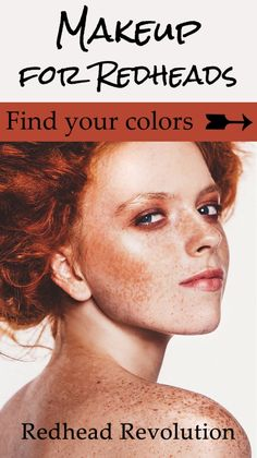 Makeup made specifically for a redhead's skin tone and coloring. Find mascaras, foundations and lipsticks that will work for you!
