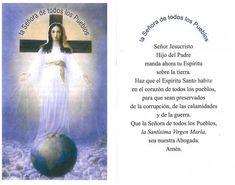 SEÑORA DE TODOS LOS PUEBLOS http://forosdelavirgen.org/93/la-oracion-de-la-senora-de-todos-los-pueblos/