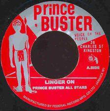 Prince Buster All Stars / Linger On  ピアノ・ホーンともにスバラシイスカ! 最近スカを買いだしましたが、ハマった一曲です。 ホーンのアンサンブルから、お得意の口チュクで始めるこのナンバーは 曲としてのバランスがほんといいです。 後半は叩き打ちピアノとも言うべくのアタック感ある展開。