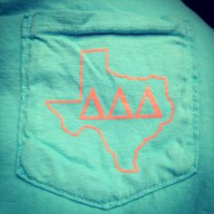 Delta Delta Delta, love this so much. I know I live in OK but forever will I love Texas!