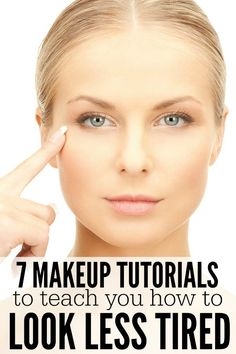 This collection of #makeup tutorials is just what you need to teach yourself how to look less tired!