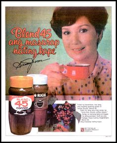 Blend 45 Philippines Culture, Old Advertisements, Popular People, Old Ads, My Childhood Memories, Pinoy, Print Ads, Vintage Ads, Old Photos