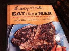 Father's Day Nice Book Giveaway: Eat Like a Man - All Fresh Recipes